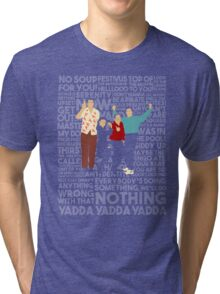 A Shirt About Nothing Tri-blend T-Shirt