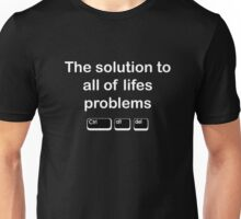 The solution to all of lifes problems Unisex T-Shirt