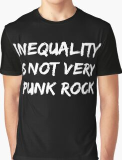 Inequality Is Not Very Punk Rock Graphic T-Shirt