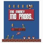 Mo Money, Mo Problems by Joe Dugan