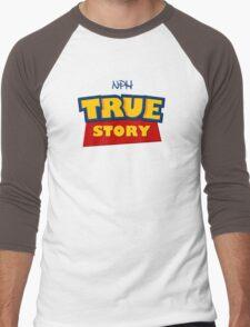 True Story Men's Baseball ¾ T-Shirt