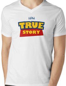 True Story Mens V-Neck T-Shirt