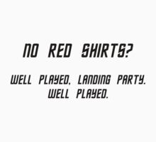 No Red Shirts? by ubiquitoid