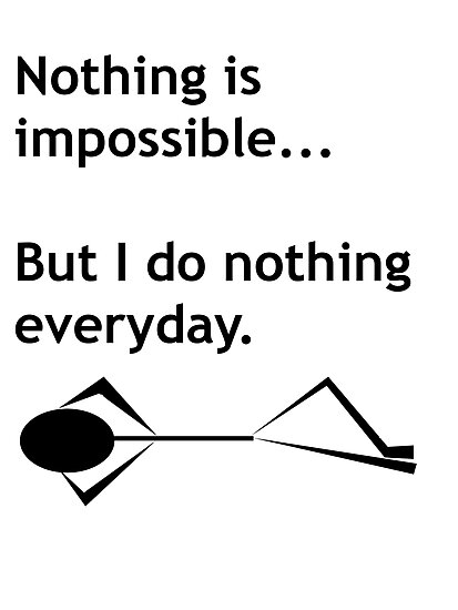Nothing is Impossible by tappers24