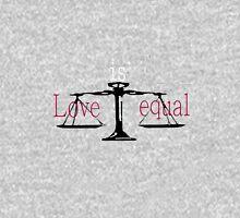 Love Is Equal Long Sleeve T-Shirt