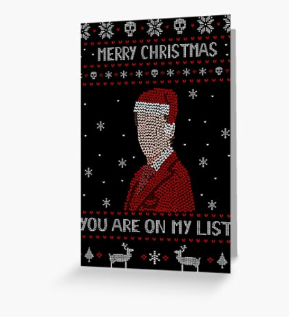 YOU ARE ON MY LIST - ugly christmas sweater Greeting Card
