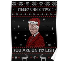 YOU ARE ON MY LIST - ugly christmas sweater Poster
