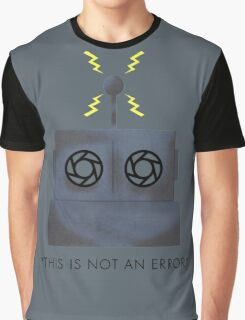 THIS IS NOT AN ERROR Graphic T-Shirt