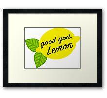 Good God, Lemon Framed Print