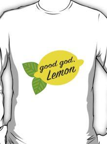 Good God, Lemon T-Shirt