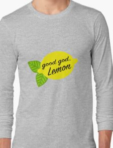 Good God, Lemon Long Sleeve T-Shirt