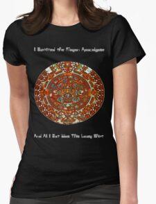 Mayan Apocalypse Survivor Womens Fitted T-Shirt