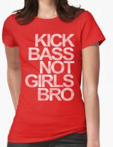 Kick Bass Not Girls Bro T-Shirt