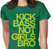 Kick Bass Not Girls Bro (yellow) Womens Fitted T-Shirt