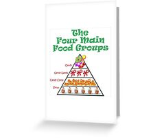 4 Main Food Groups Greeting Card