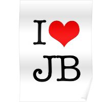 I Love JB Poster