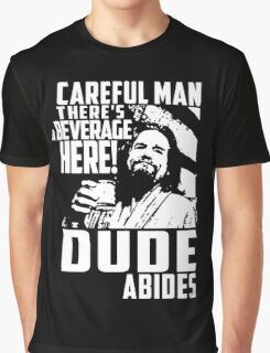 dude abides big lebowski  Graphic T-Shirt
