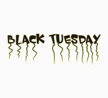 Black Tuesday by ilmagatPSCS2