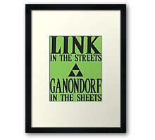 Link in the Streets, Ganondorf in the Sheets Framed Print
