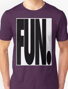 Fun. T-Shirt