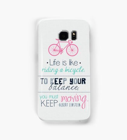 Life is like riding a bicycle Samsung Galaxy Case/Skin