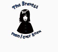 The Bravest Man I Ever Knew T-Shirt