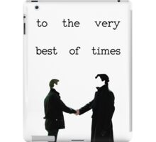 The Very Best Of Times (BBC Sherlock) iPad Case/Skin