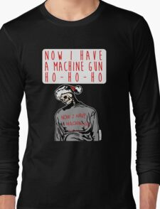 Ho-Ho-Ho Die Hard Christmas Long Sleeve T-Shirt