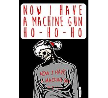 Ho-Ho-Ho Die Hard Christmas Photographic Print