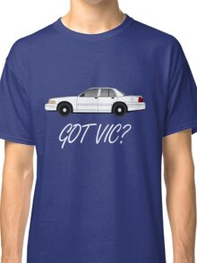 Got Vic? Classic T-Shirt