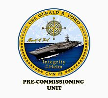 PCU Gerald R. Ford (CVN-78) Crest Unisex T-Shirt