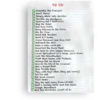 My busy Movie 'to do' list Metal Print