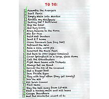 My busy Movie 'to do' list Photographic Print