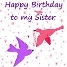 Happy Birthday to my Sister by Dawnsky2