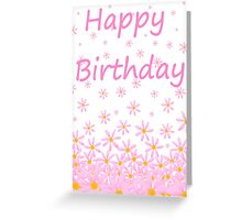 Happy Birthday pink flower card Greeting Card