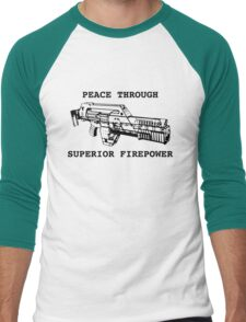 Peace Through Superior Firepower Men's Baseball ¾ T-Shirt