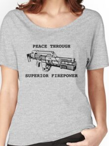 Peace Through Superior Firepower Women's Relaxed Fit T-Shirt