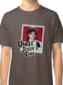 Uncle Jessie's Girl Classic T-Shirt
