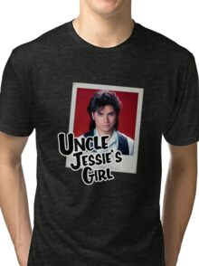 Uncle Jessie's Girl Tri-blend T-Shirt
