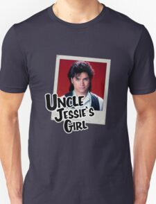 Uncle Jessie's Girl Unisex T-Shirt