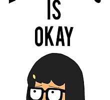 EVERYTHING IS OKAY! by crapattack