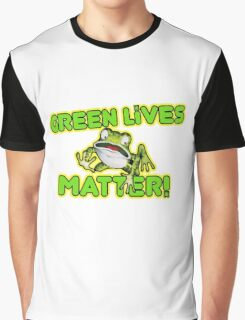 Green Lives Matter Graphic T-Shirt