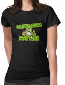 Green Lives Matter Womens Fitted T-Shirt