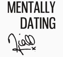 Mentally Dating Niall by Savannah Siders