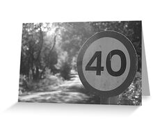 40 sign  Greeting Card