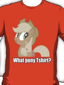 What Pony Tshirt? Applejack's liar face T-Shirt