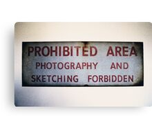 No Photography or Sketching  Canvas Print