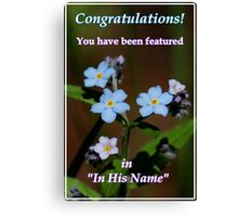 In His Name Feature Banner Canvas Print