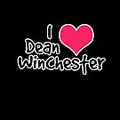 I Love Dean by iheartgallifrey