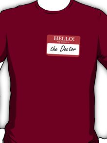 My Name is the Doctor T-Shirt